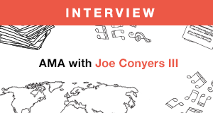 Songtrust's AMA with Joe Conyers III