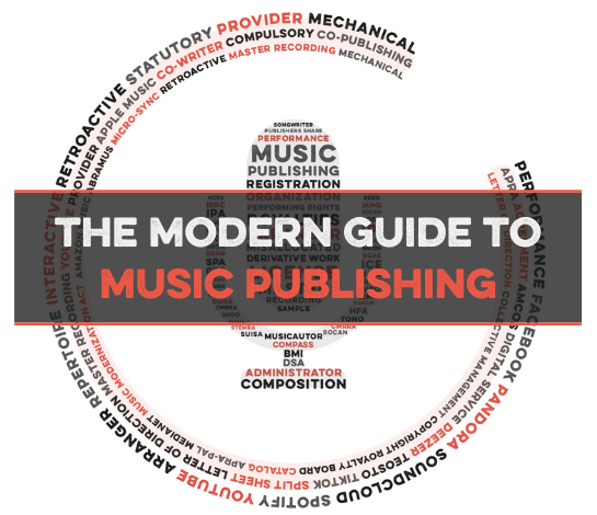 Songtrust -Modern Guide to Music Publishing
