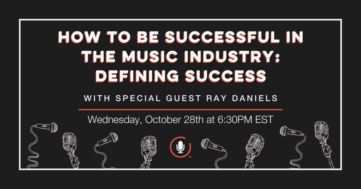 'How To Be Successful in the Music Industry: Defining Success' Webinar