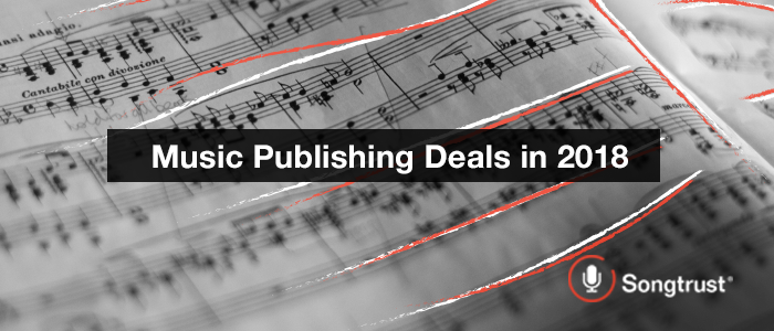 Music Publishing Deals in 2018