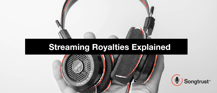 Streaming Royalties Explained